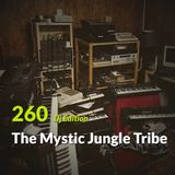 "E.P. 260 ""Dj Edition"" - The Mystic Jungle Tribe"