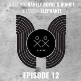 S I S T E R - Episode 12 - Barely Royal x Bunnie (Guestmix) + Elephante Interview