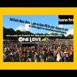 *Win* One Love Tickets 2018 - DubTastic Music Show - Kane FM - 3rd Aug