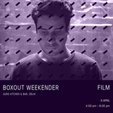FILM Live @ Boxout Weekender [08-04-2018]
