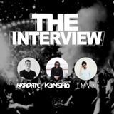 The Interview - with K3NSHO, IMVN