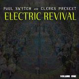 Paul Swytch x Clerks Present : Electric Revival Volume 1