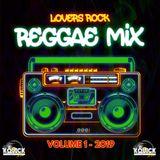 LOVERS ROCK REGGAE MIX VOL 1 DJKQL (2019)