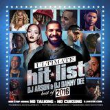 DJ Arson & DJ Danny Dee - The Ultimate Hit List -The Best Of 2016