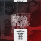 BOOM MUSIC - Show #47 (Hosted by Colectivo Futuro)