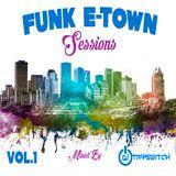 Funk E-town Sessions Vol.1 - Dj Tripswitch