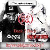 Benji De La House Back 2 Back with Dj Morgan ! Radio Show on Radio FG Worldwide !!