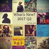 What's New? 2017 Q2