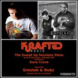 Dave Crane pres. Swept Up Sessions 55 - 7th July 2017 (Simztek & Dubz Guest Mix)