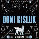 Doni Kisluk for Kuli Alma