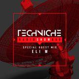 TRS080 Techniche Radioshow: Eli M Guest Mix