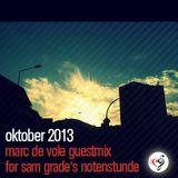 Marc de Vole Guest Mix (Sam Grade's Notenstunde)
