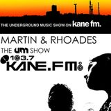 The Underground Music Show Kane FM July 2012 | Hosted by Martin & Rhoades