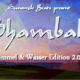 Shambala Himmel und Wasser Set - 16.06.2016