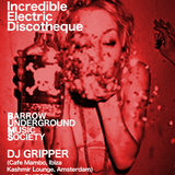DJ GRIPPER - THE INCREDIBLE ELECTRIC DISCOTHEQUE LIVE @ BUMS 17TH NOV 2018