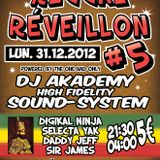 DJ AKADEMY SOUND SYSTEM & selectaYAK 31/12/2012 Reggae Reveillon part,1