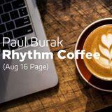 Paul Burak - Rhythm Coffee (Aug 16 Page)