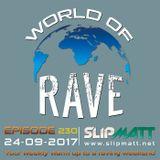Slipmatt - World Of Rave #230