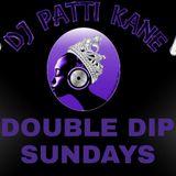 """DJ Patti Kane #226 Double Dip Sundays Edition 3 """"Pretty Music"""""""