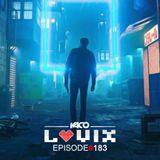 YACO DJ - LOVIX Episode 183