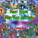 Heat Wave: Hip/Hop Edition