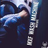 MXF - WASH MACHINE --Mixtape--