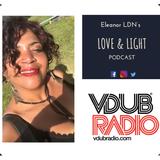 Love & Light Podcast - 29th June 2019