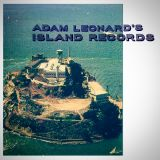 Adam Leonard's Island Records