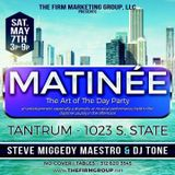 An Afternoon/Evening @ Tantrum w/The Firm - Matinee- 7 May 2016