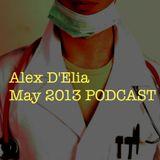 ALEX D'ELIA MAY 2013 Podcast