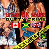 DUTTY CRIME - urbanDKsound 2006