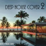 Deep House Cover Vol.2 by Salvo Migliorini