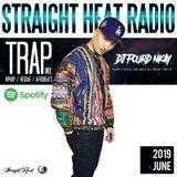 STRAIGHT HEAT RADIO - JUNE 2019 - DJ Fourd Nkay