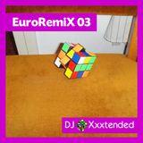 XXXTENDED EuroRemiX 03