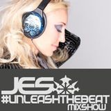 JES – #UnleashTheBeat MixShow 122