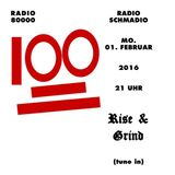 Radio Schmadio Nr.38 - Rise & Grind