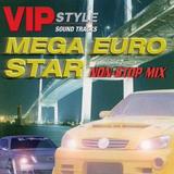 MEGA EURO STAR NON-STOP MIX
