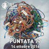 Bar Traumfabrik Puntata 77 - Agenda Cittadina dal 14 ottobre 2016
