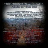 The Mountain Will Fall