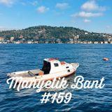 Manyetik Bant #159 (21.03.2017 - 96.2 Radyo Eksen, Istanbul)