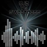 DJZ vs SW33TN3SS LIVE DJ SET
