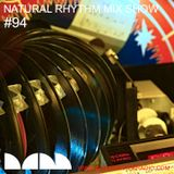 Natural Rhythm Mix Show #94 June 23rd 2018