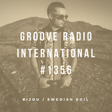Groove Radio Intl #1356: Bijou / Swedish Egil