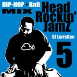 Head Rockin' Jamz 5 (Hip-Hop • RnB Mix)