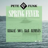 Spring Fever - Reggae, Soca, Remixes, RnB