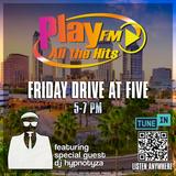 DJ Hypnotyza - PlayFM Friday Drive at Five - 05-01-20