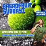 Breadfruit Sundayz Reggae/Dancehall Show #11
