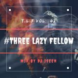 Three Lazy Fellow MIX vol.2 Mix By DJ ISEEN