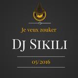 Dj Sikili - je veux Zouker (05-2016)