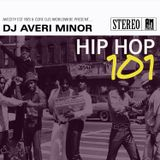 DJ Averi Minor - Hip Hop 101